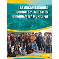 Las organizaciones sociales y la gestión organizativa municipal