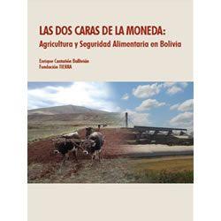 Las dos caras de la moneda: Agricultura y Seguridad Alimentaria en Bolivia
