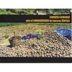 Carpeta comunal para el saneamiento de nuestras tierras