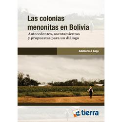 Las colonias menonitas en Bolivia