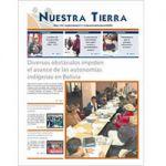 Periódico Nuestra Tierra Nº 9: Diversos obstáculos impiden el avance de las autonomías indígenas en Bolivia