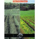 Bolivia: Modelos de desarrollo y cambios en la sociedad rural y el sector agropecuario