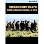 Arreglando entre nosotros: Conciliación para el acceso a la tierra