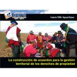 La construcción de acuerdos para la gestión territorial de los derechos de propiedad