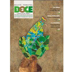 Boletín Trimestral DOCE N° 3: Conflictos de tierra y recursos naturales en Bolivia