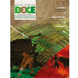 Boletín Trimestral DOCE N° 4: Conflictos de tierra y recursos naturales en Bolivia