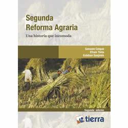 Segunda Reforma Agraria. Una historia que incomoda
