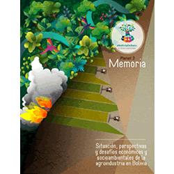 Memoria: Situación, perspectivas y desafíos económicos y socioambientales de la agroindustria en Bolivia
