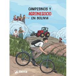Campesinos y agronegocio en Bolivia