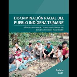Discriminación racial del pueblo indígena tsimane