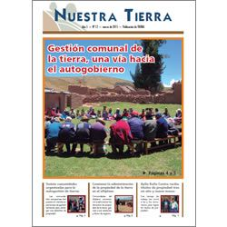 Periódico Nuestra Tierra Nº 13: Gestión comunal de la tierra, una vía hacia el autogobierno