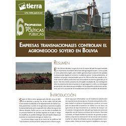 Empresas transnacionales controlan el agronegocio soyero en Bolivia