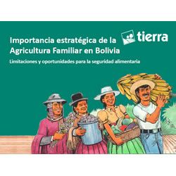 Importancia estratégica de la Agricultura Familiar en Bolivia