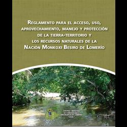Reglamento para el acceso, uso, aprovechamiento, manejo y protección de la tierra-territorio y los recursos naturales de la Nación Monkoxi Besiro Lomerío