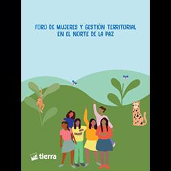 Memoria del foro: Mujeres y gestión territorial en el Norte de La Paz