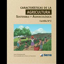Características de la agricultura sostenible y agroecológica