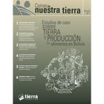 Estudios de caso sobre tierra y producción de alimentos en Bolivia