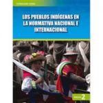 Los pueblos indígenas en la normativa nacional e internacional