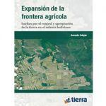 Expansión de la frontera agrícola: Luchas por el control y apropiación de la tierra en el oriente boliviano