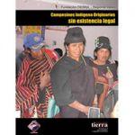 Campesinos indígena originarios sin existencia legal