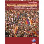 Autonomías indígenas en tierras altas. Breve mapeo para la implementación de la AIOC