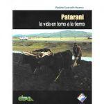 Patarani. La vida en torno a la tierra