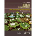 Memoria I Seminario Bolivia Post-Constituyente Tierra, territorio y autonomías indígenas