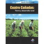 Cuatro Cañadas: Tierra y Desarrollo Rural