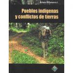 Pueblos indígenas y conflictos de tierras