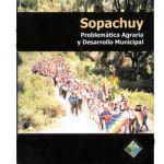 Sopachuy. Problemática agraria y desarrollo municipal